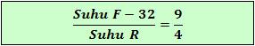 Perbandingan skala suhu Fahrenheit dengan Reaumur