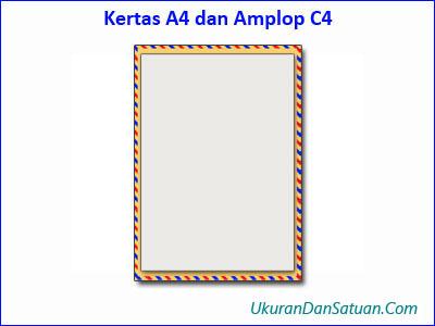 Kertas kuarto A4 dan amplop C4